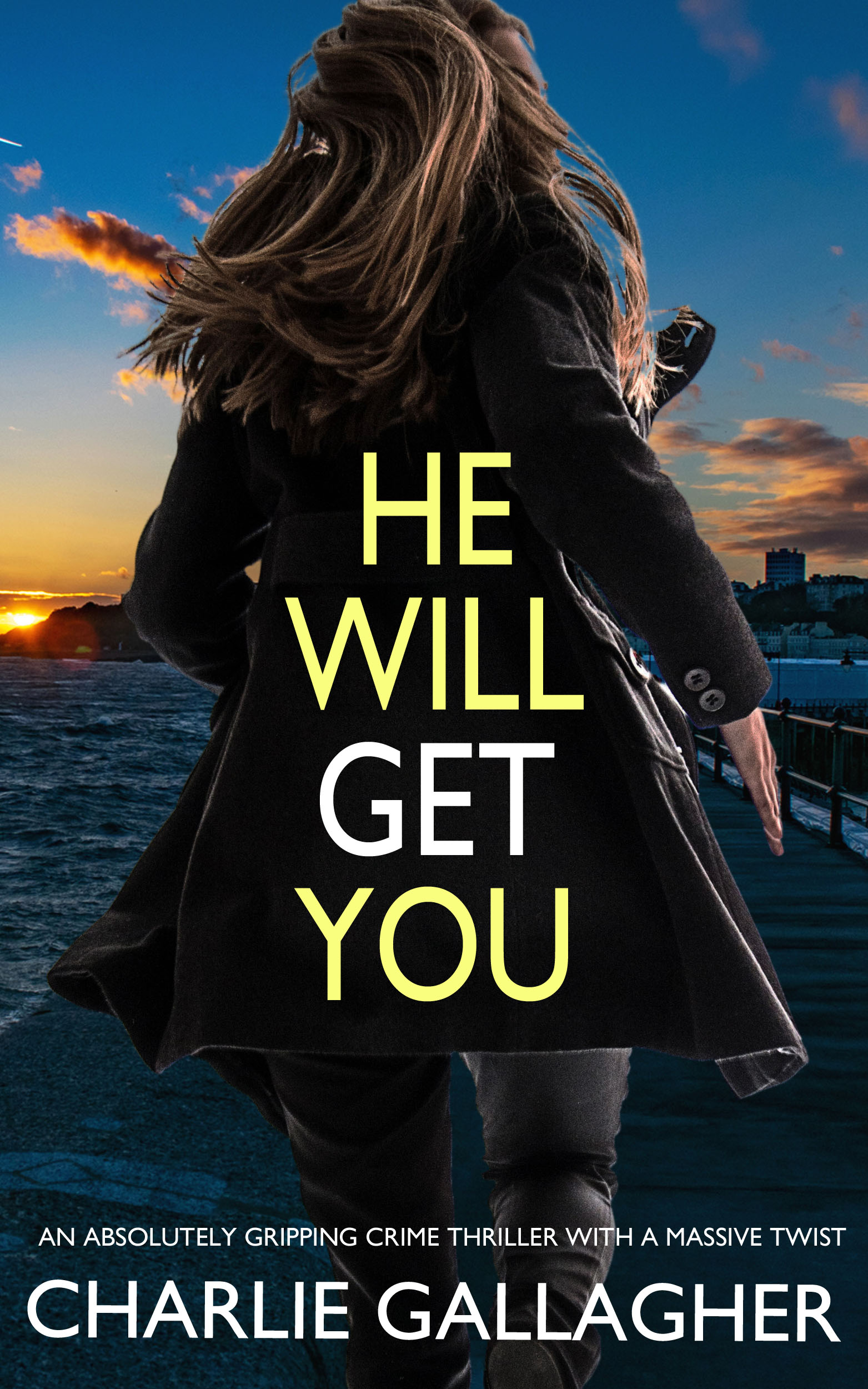 He Will Get You book cover
