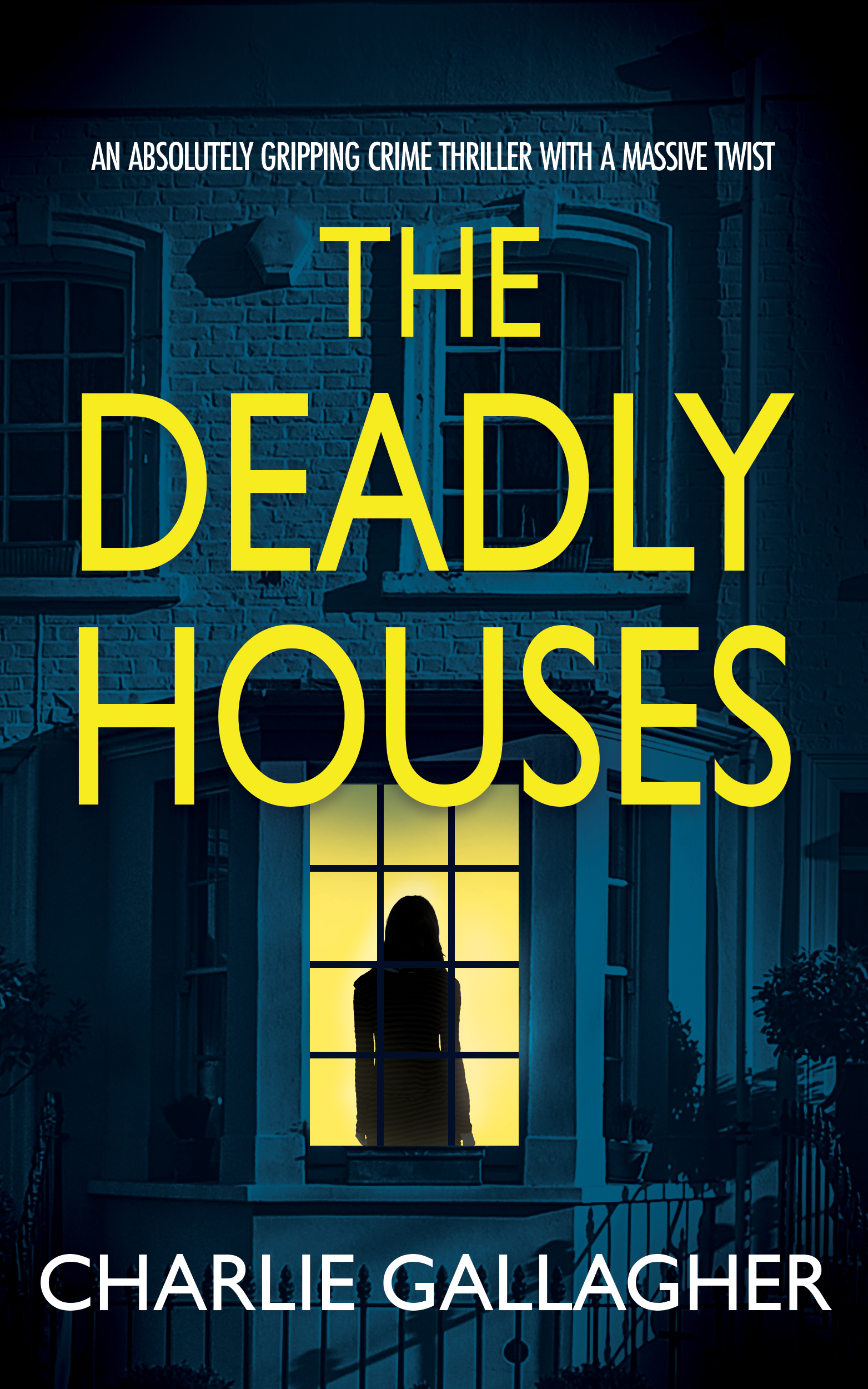 The Deadly Houses book cover