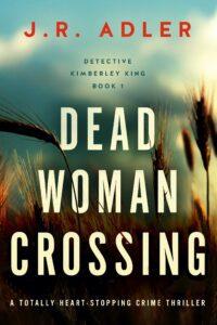 Dead Woman Crossing book cover