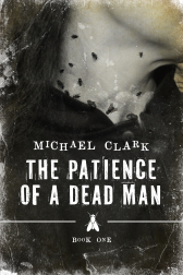 The Patience of a Dead Man book cover