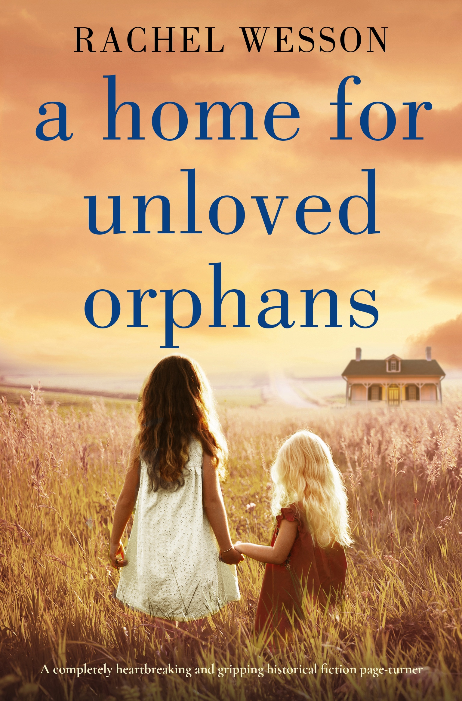 A Home For Unloved Orphans book cover