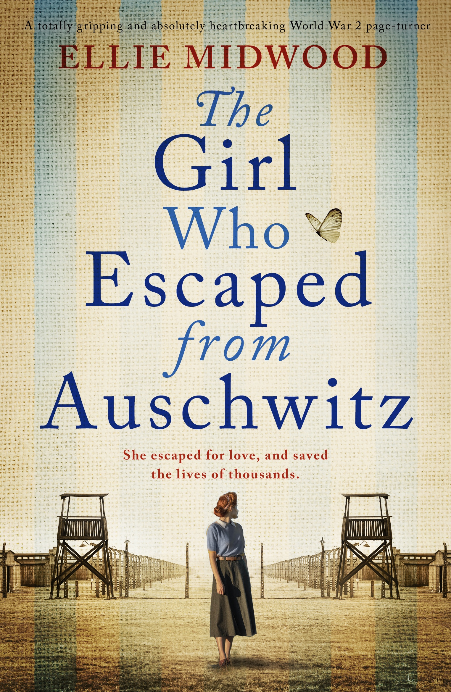 The Girl Who Escaped From Auschwitz book cover
