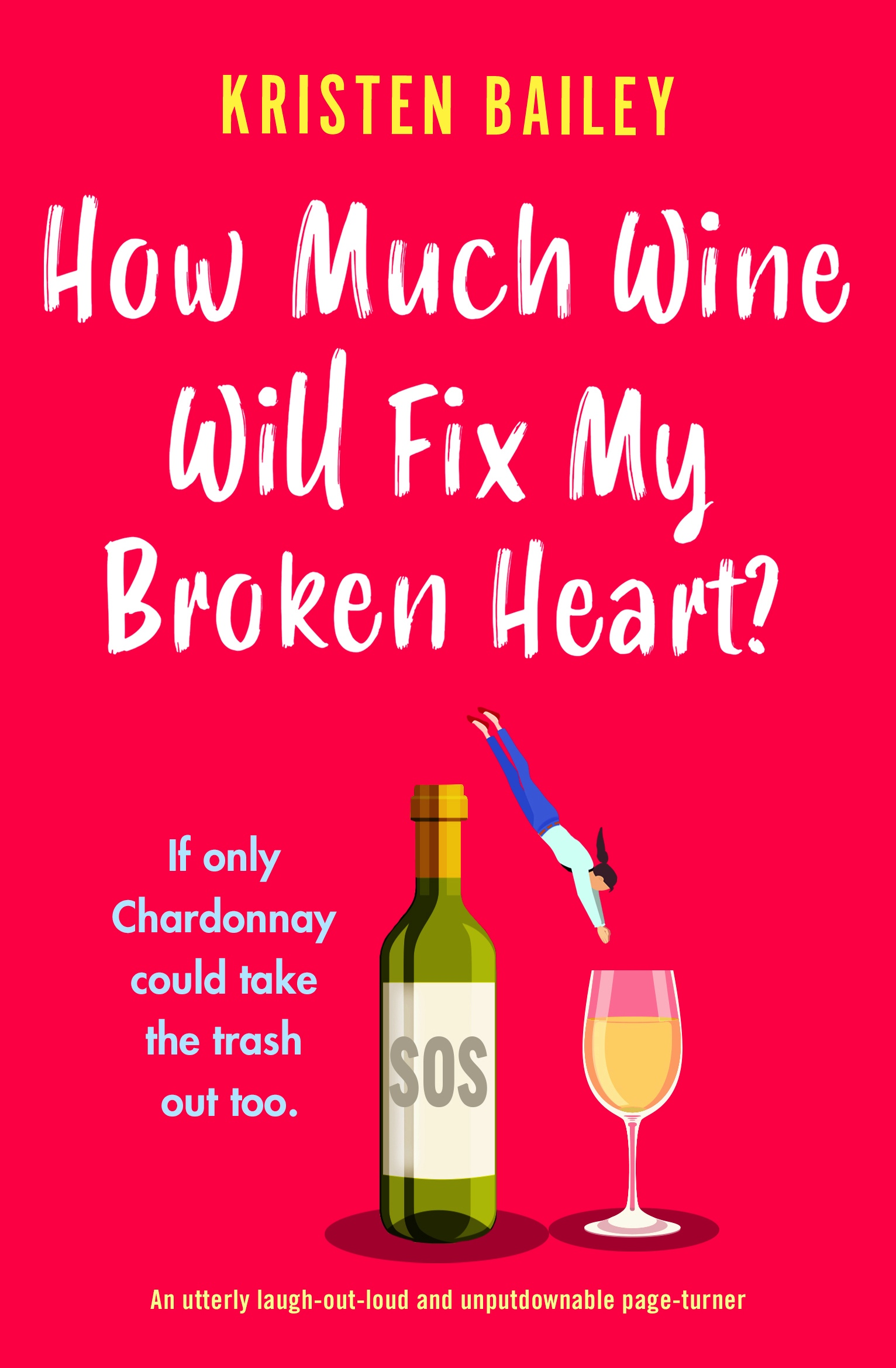 How Much Wine Will Fix My Broken Heart? book cover